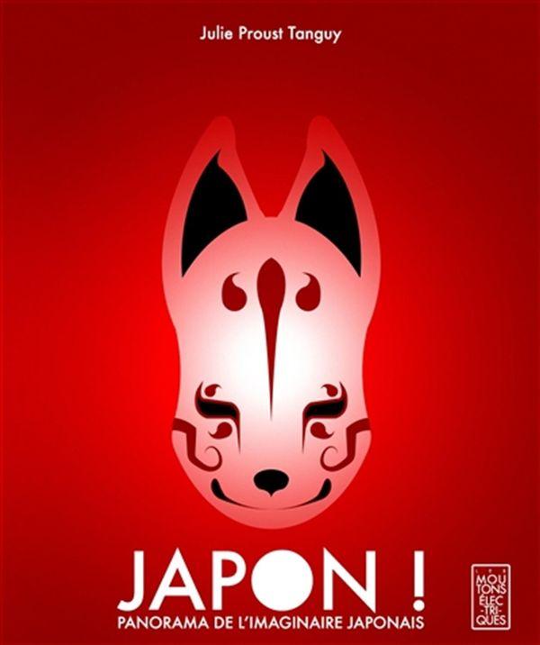 Japon! Panorama de l'imaginaire japonais
