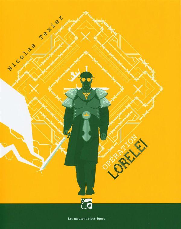 Monts et merveilles 03 : Opération Lorelei