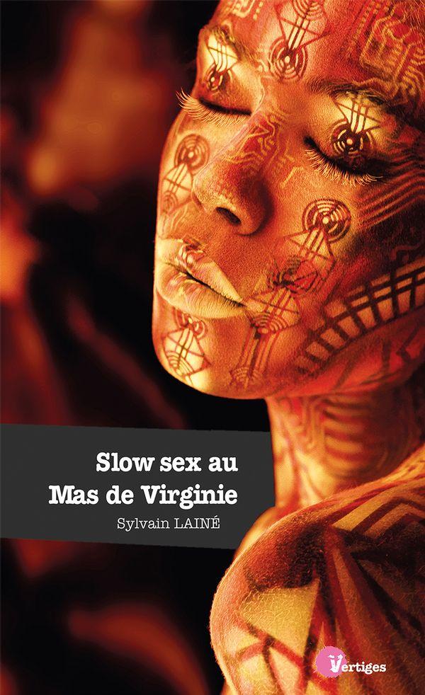 Slow sex au Mas de Virginie