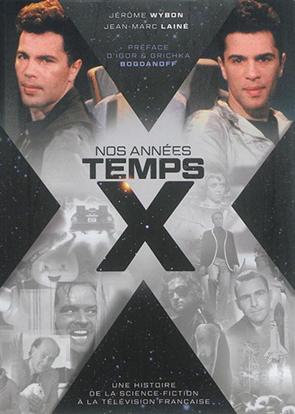 Nos années TEMPS X