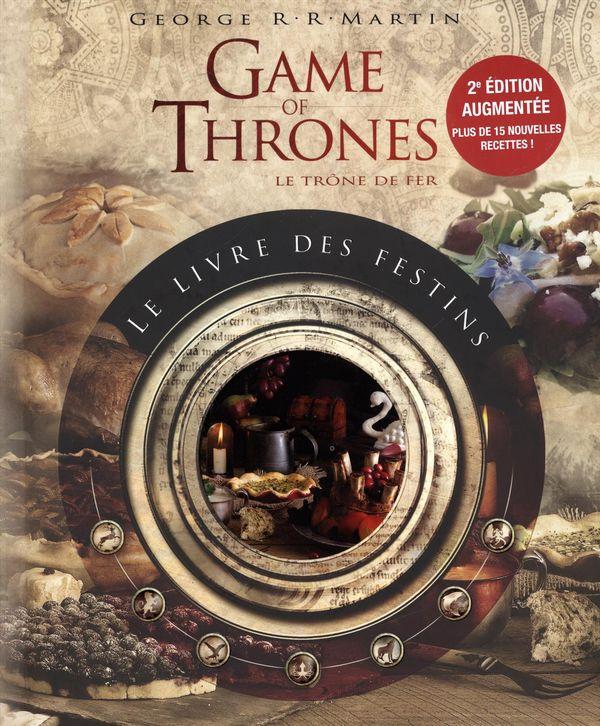 Game of Thrones  Le trône de fer  Le livre des festins 2e édition