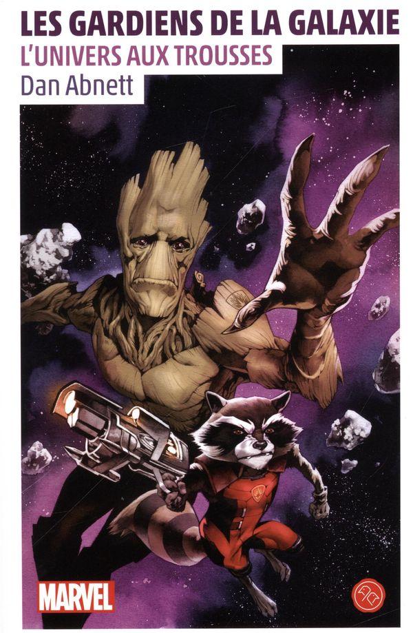 Les gardiens de la Galaxie  L'univers aux trousses