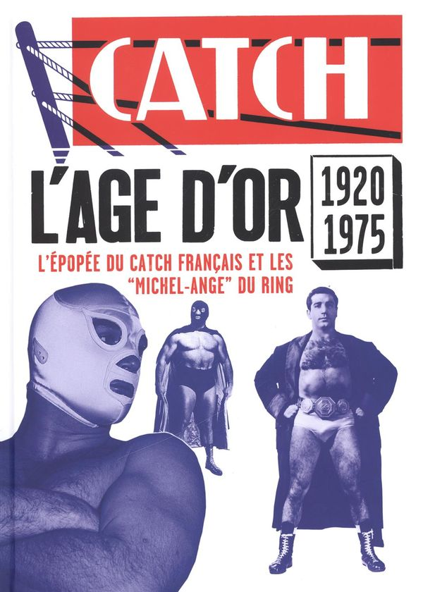 Catch : L'âge d'or 1920/1975