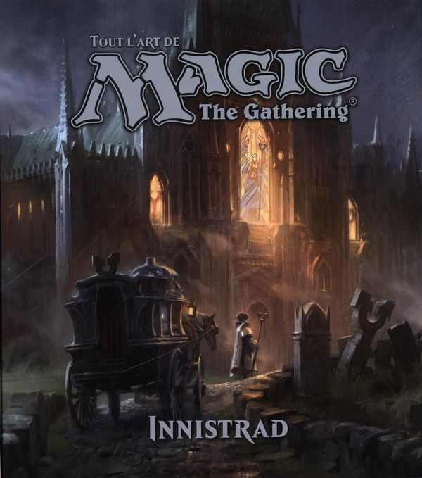 Tout l'art de Magic : The Gathering - Innistrad