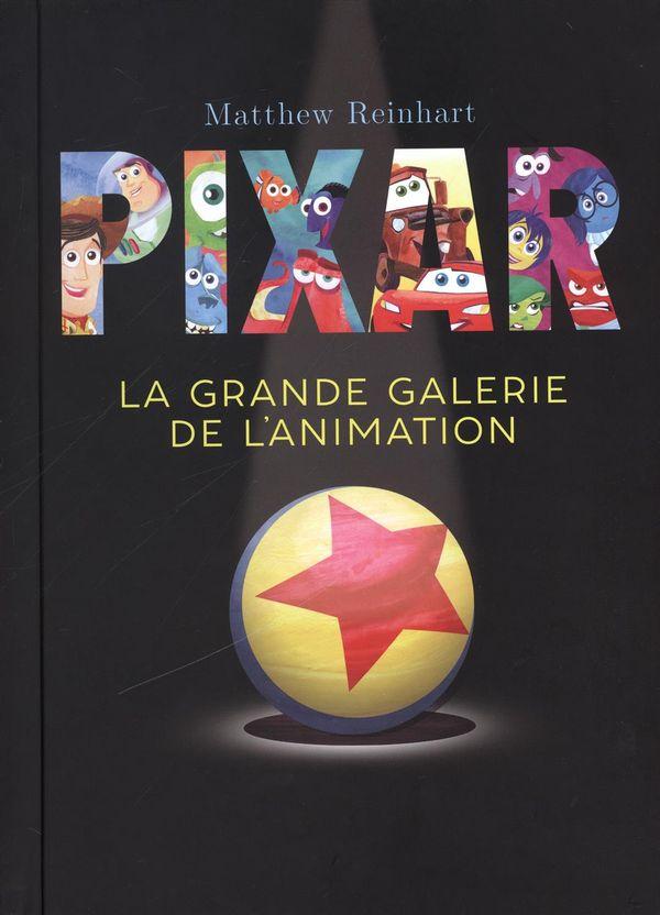 Pixar : La grande galerie de l'animation