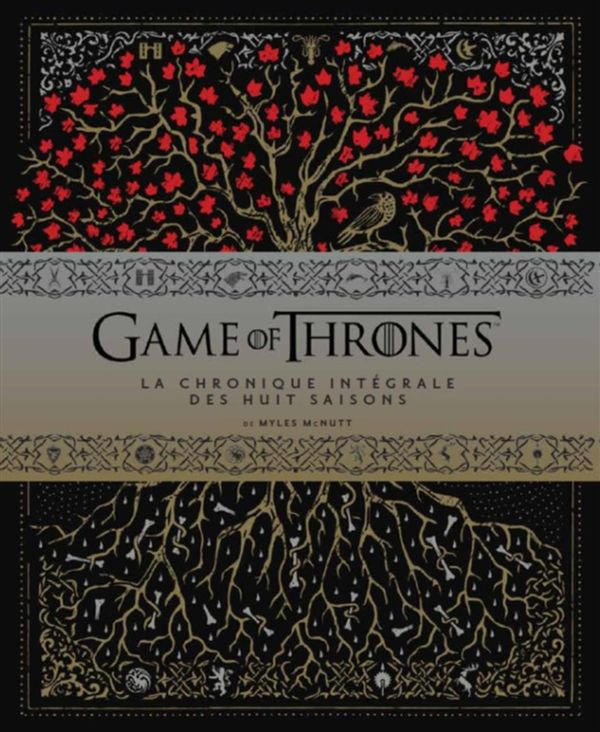 Game of Thrones : Chronique des saisons