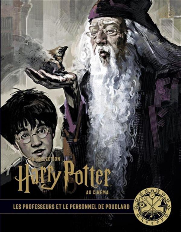 La collection Harry Potter au cinéma 11 : Les professeurs et le personnel de Poudlard
