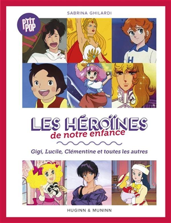 P'tit Pop 01 : Les héroïnes de notre enfance