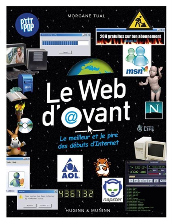 P'tit Pop 02 : Le web d'avant - Le meilleur et le pire des débuts d'internet