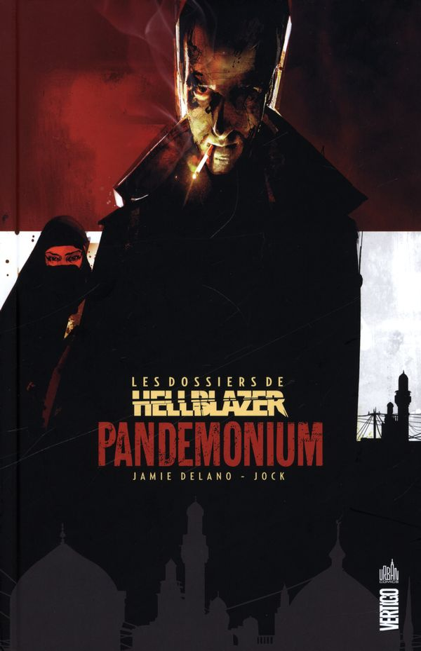 Les dossiers de Hellblazer  02 : Pandemonium
