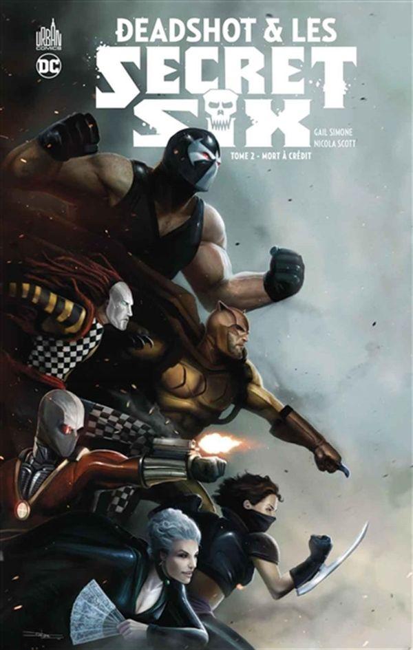 Deadshot & Les Secret Six 02 : Mort à crédit