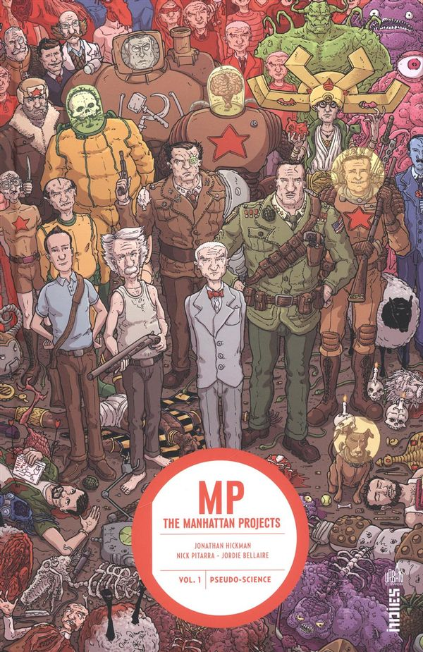 The Manhattan Projects 01 : Pseudo-science