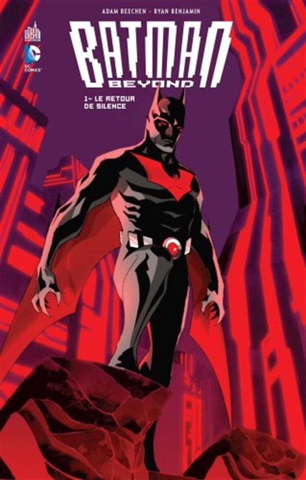Batman beyond 01 : Le retour de Silence