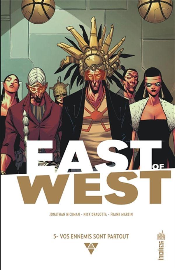 East of West 05 : Vos ennemis sont partout
