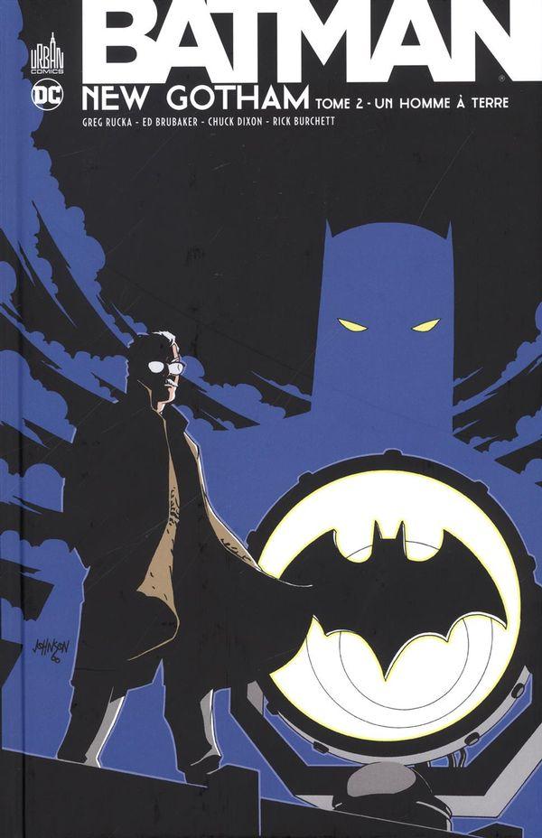 Batman new Gotham 02 : Un homme à terre