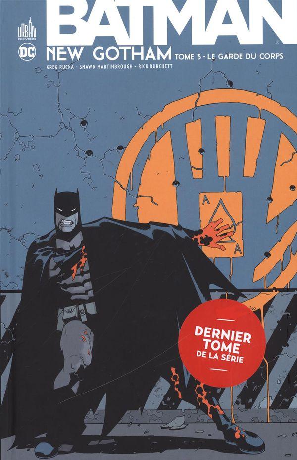 Batman New Gotham 03 : Le garde du corps