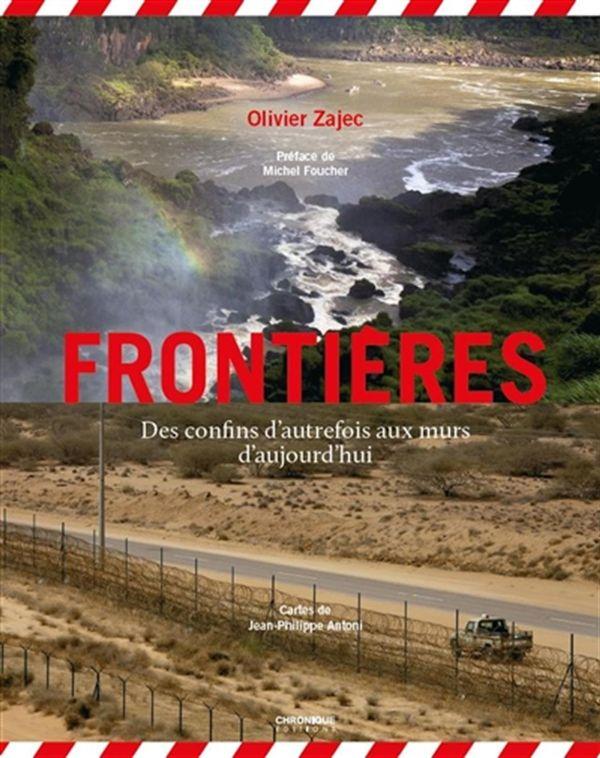 Frontières : Des confins d'autrefois aux murs d'aujourd'hui