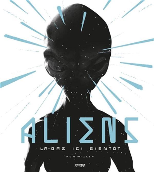 Aliens : Là-bas ici bientôt