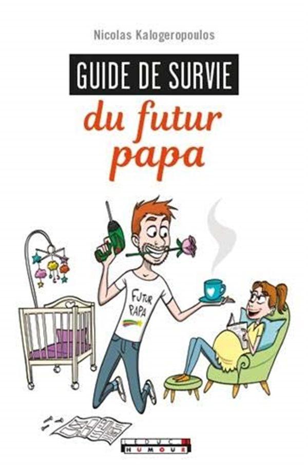 Guide de survie du futur papa