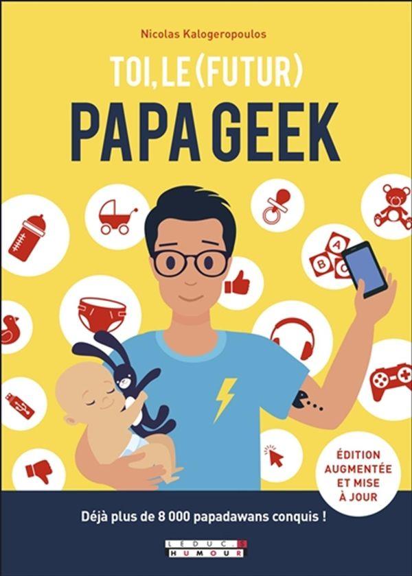Toi, le (futur) papa geek N.E.