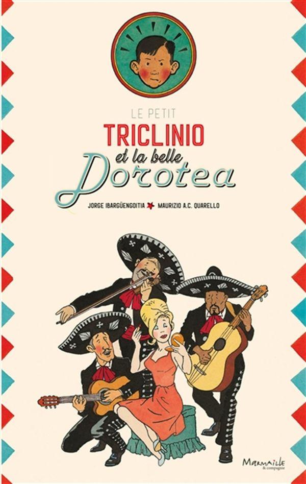 Le petit Triclinio et la belle Dorotea