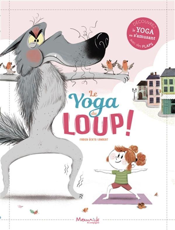 Le yoga du loup !