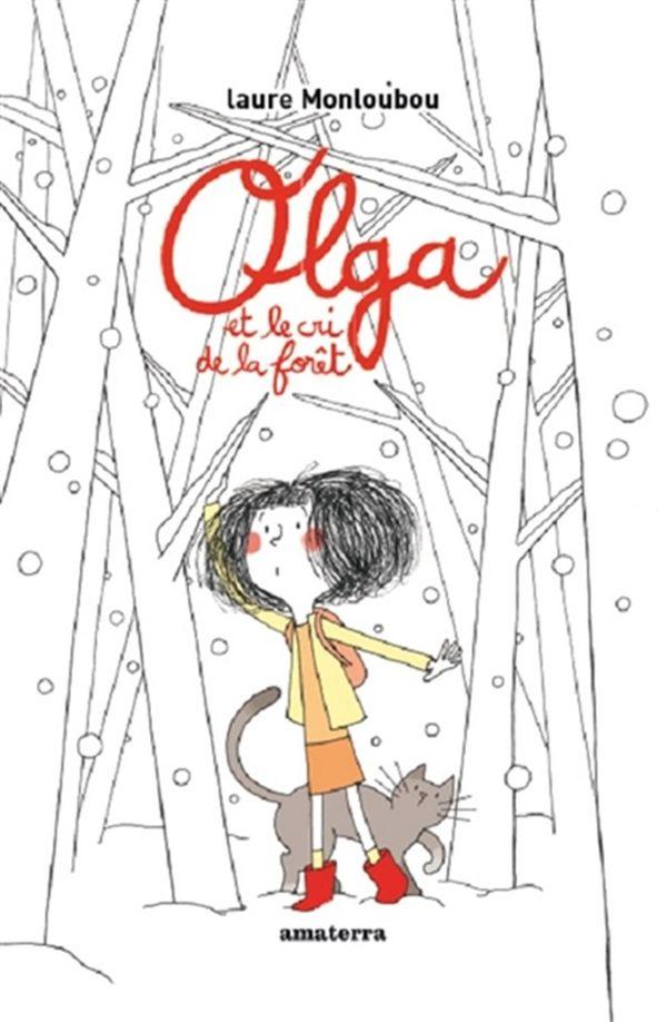 Olga et le cri dans la forêt