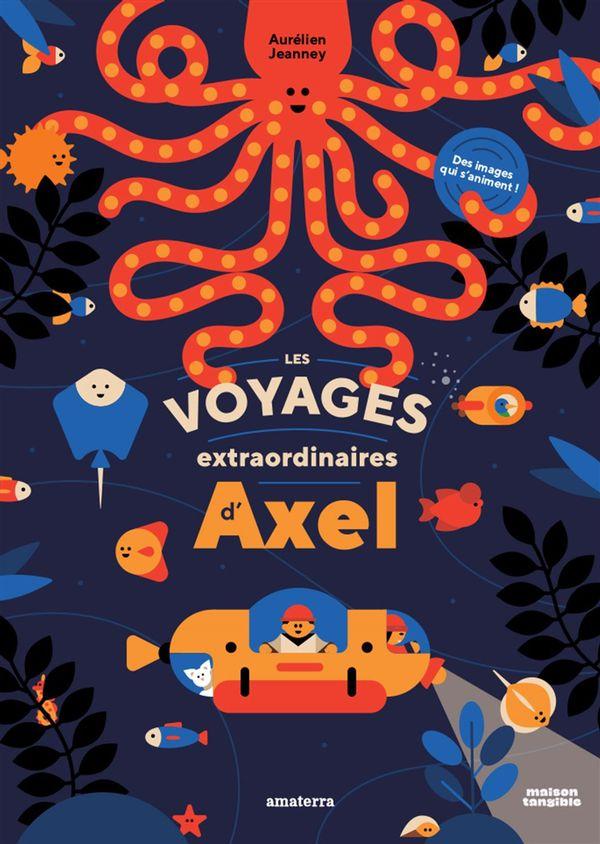Voyages extraordinaires d'Axel Les