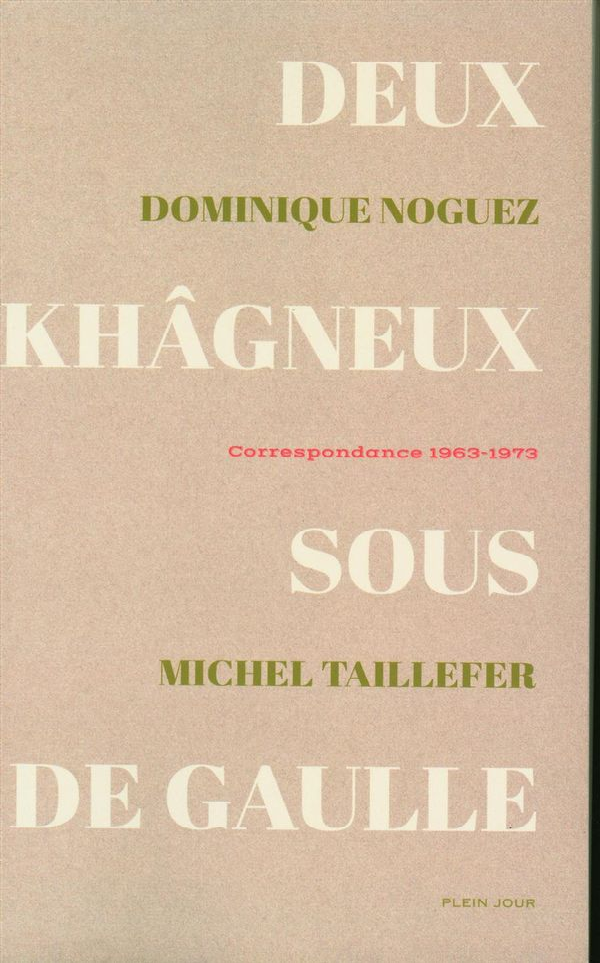 Deux khâgneux sous de Gaulle