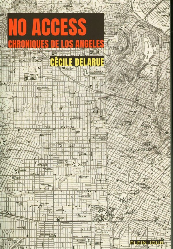 No access : Chroniques de Los Angeles