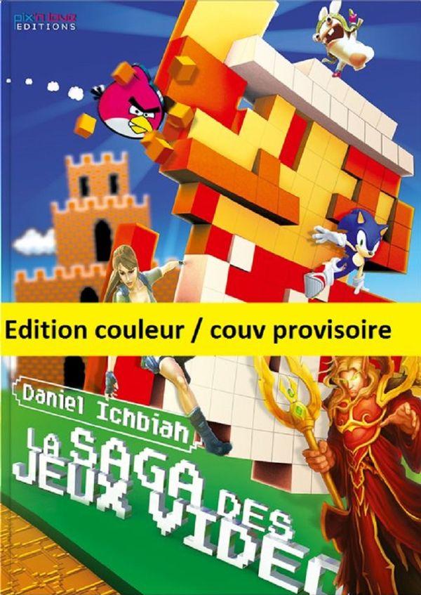 Saga des jeux vidéo La - édi deluxe