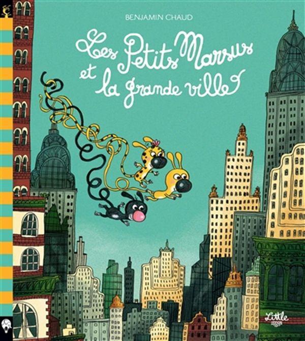 Les Petits Marsus et la grande ville