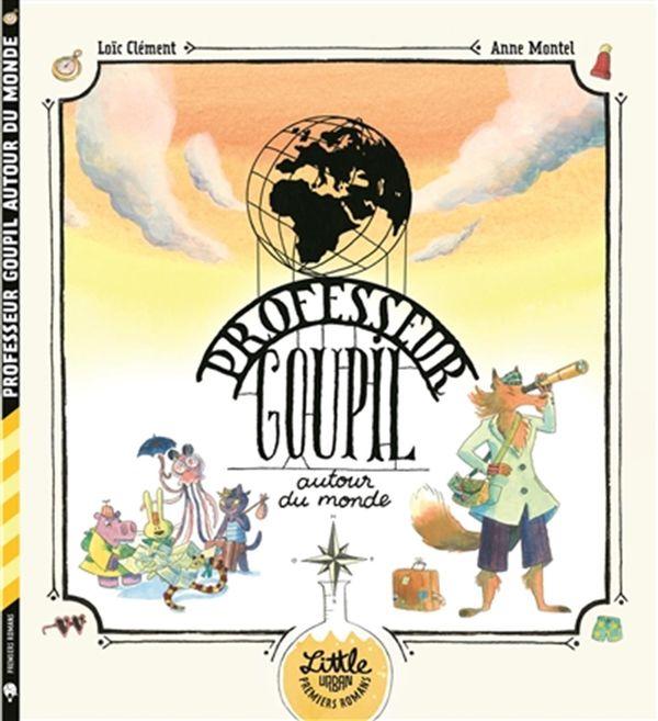 Professeur Goupil autour du monde