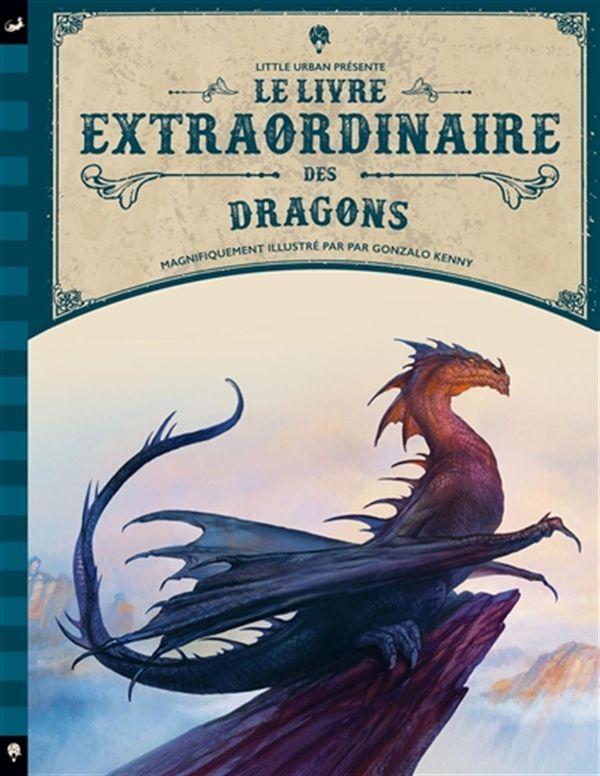 Le livre extraordinaire des dragons