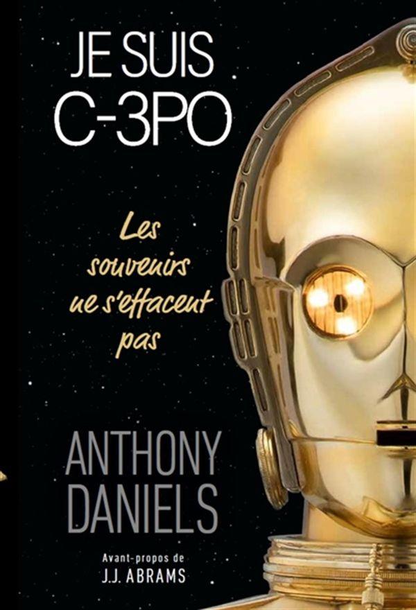Je suis C-3PO : Les souvenirs ne s'effacent pas