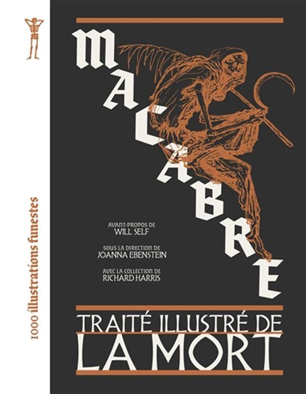 Macabre - Traité illustré de la Mort