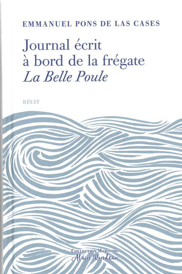 Journal écrit à bord de la frégate la Belle Poule