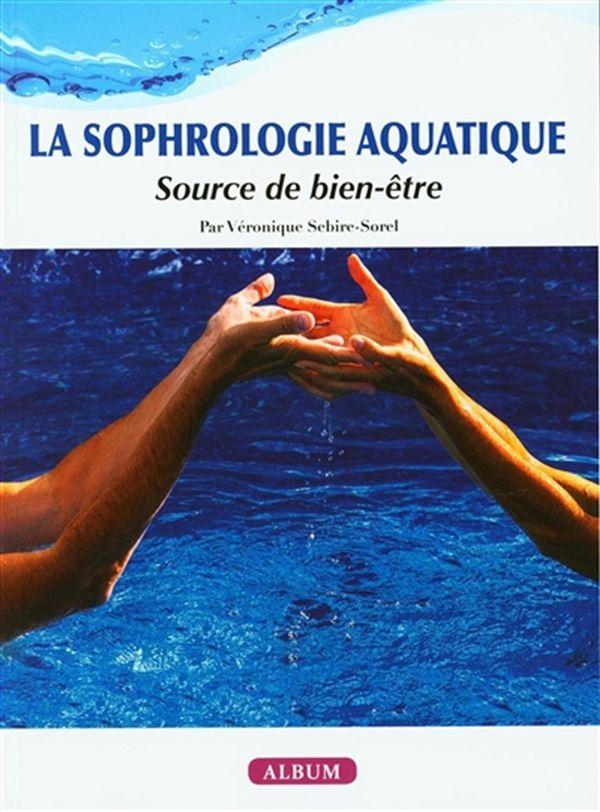 La sophrologie aquatique : Source de bien-être