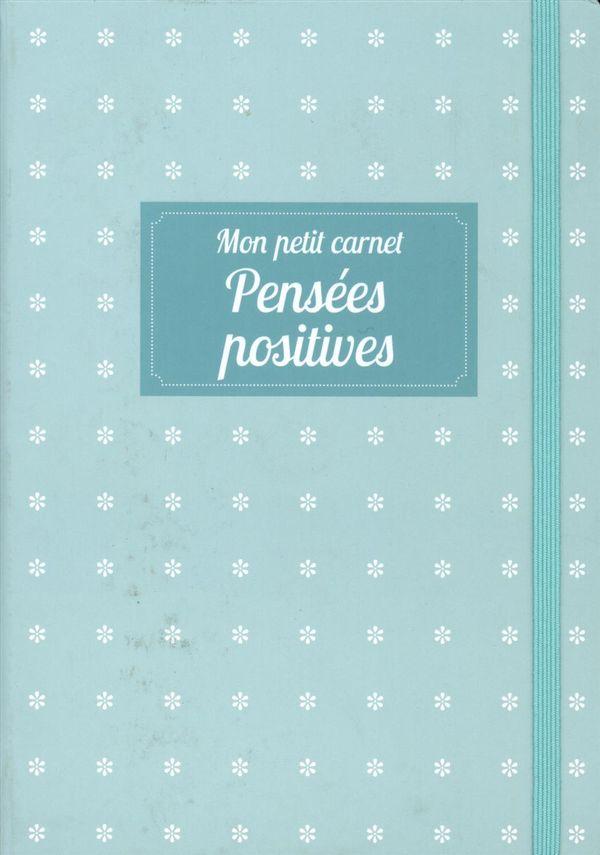 Mon petit carnet - Pensées positives