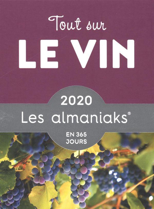 Almaniak Tout sur le vin 2020