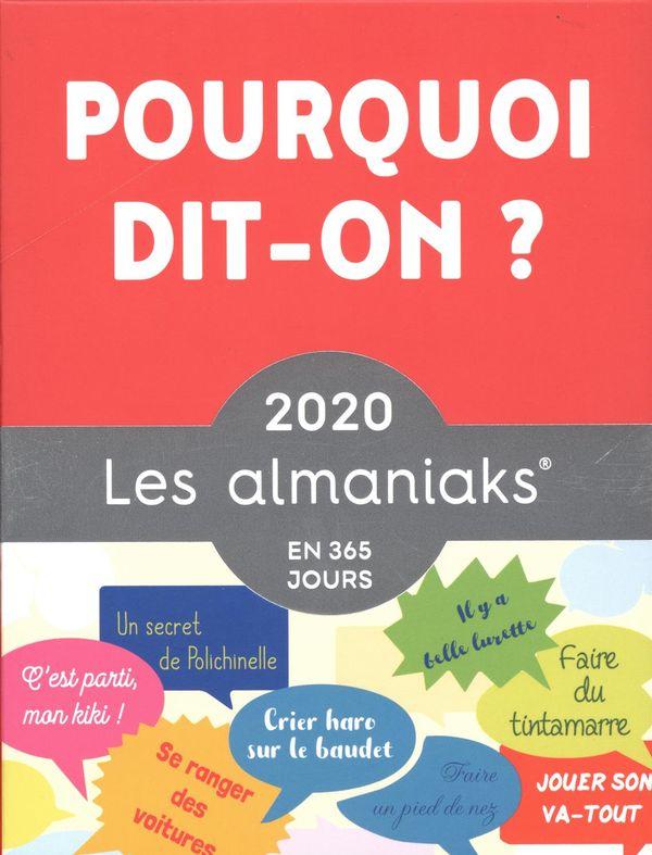 Almaniak Pourquoi dit-on? 2020