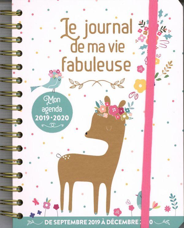 Le journal de ma vie fabuleuse - Mon agenda 2019-2020