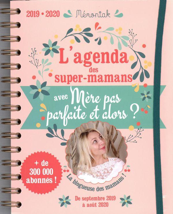 Agenda Mémoniak des super-mamans avec Mère pas parfaite et alors? 2019-2020