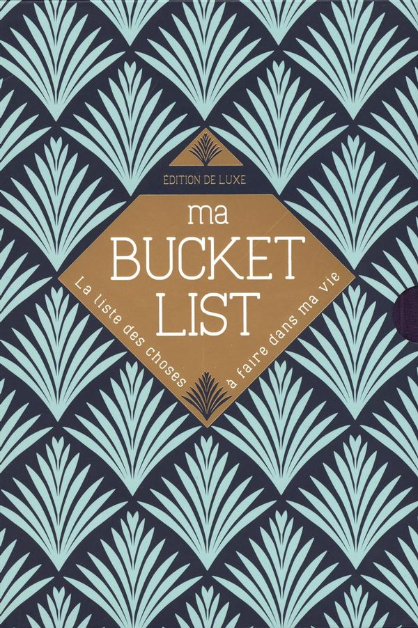 Ma bucket list - Édition de luxe