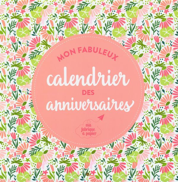 Mon fabuleux calendrier des anniversaires