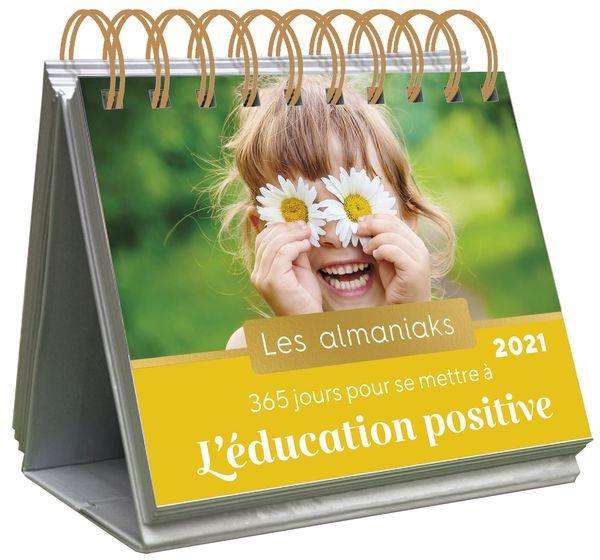 Almaniak 365 jours pour se mettre à l'éducation positive 2021