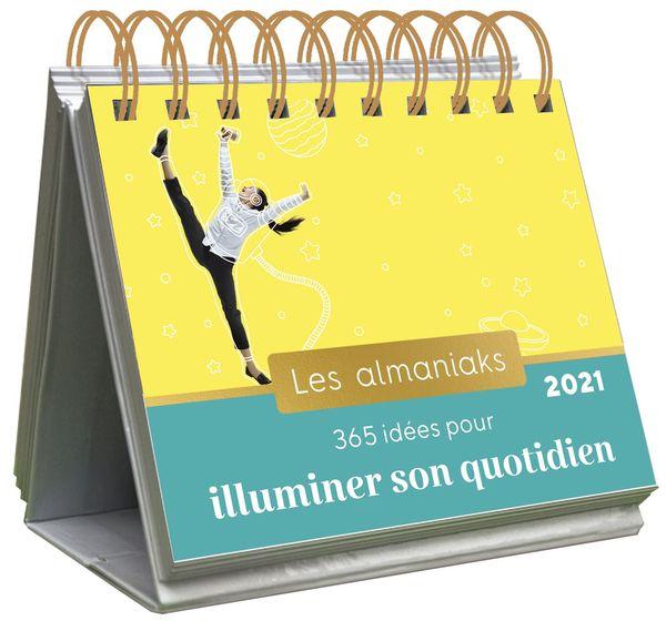 Almaniak 365 idées pour illuminer son quotidien 2021