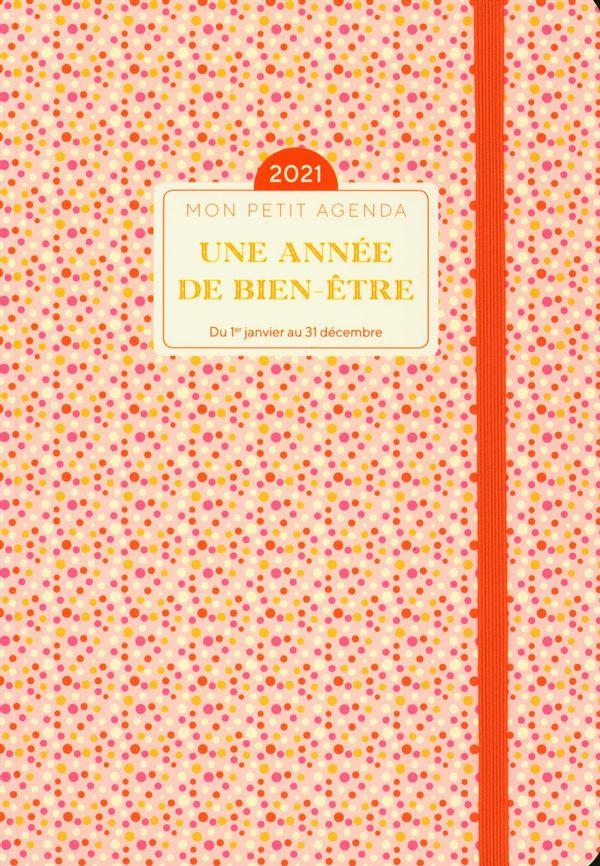 Mon petit agenda Une année de bien-être 2021