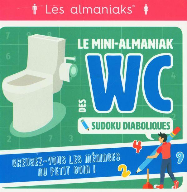 Le Mini-Almaniak des WC - Sudoku diaboliques