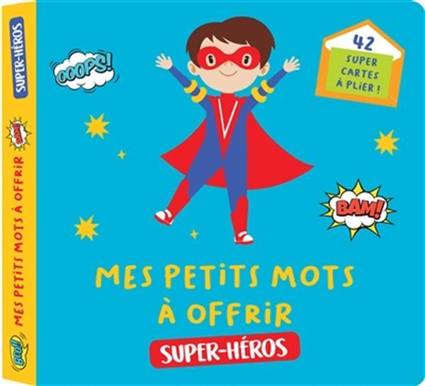 Mes petits mots à offrir - Super-héros
